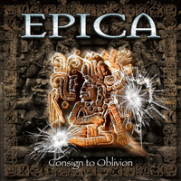 Epica - Consign to Oblivion (Expanded Edition)