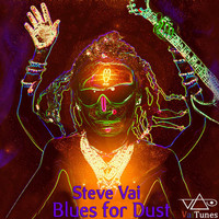 Steve Vai - Blues for Dust (VaiTunes #8)