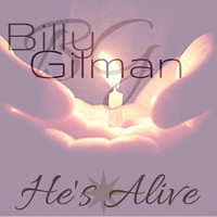 Billy Gilman - He's Alive
