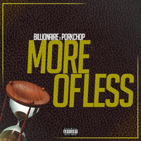 Billionaire - More of Less