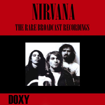 Nirvana - The Rare Broadcast Recordings