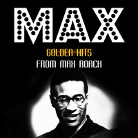 Max Roach - Golden Hits