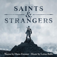 Hans Zimmer - Saints & Strangers (Music from the Miniseries)