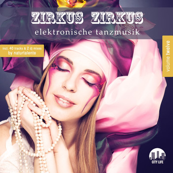Various Artists - Zirkus Zirkus, Vol. 12 - Elektronische Tanzmusik
