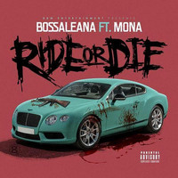 Mona - Ride or Die (feat. Mona)
