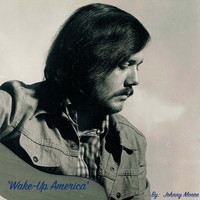 Johnny Moore - Wake-Up America