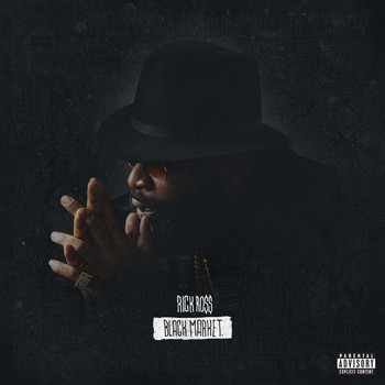 Rick Ross - Black Market (Explicit)