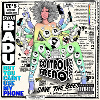 Erykah Badu - But You Caint Use My Phone (Mixtape [Explicit])