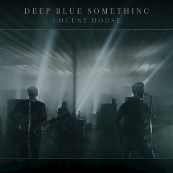 Deep Blue Something - Locust House - EP