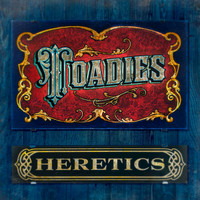 Toadies - Heretics