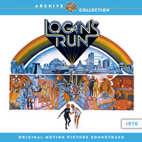 Jerry Goldsmith - Logan's Run: Original Motion Picture Soundtrack