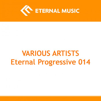 Various Artists - Eternal Progressive 014