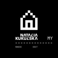 Natalia Kukulska - My (Radio Edit)