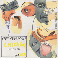Wolf Eyes - Live Frying: Chicago May 28 2004