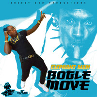 Elephant Man - Bogle Move