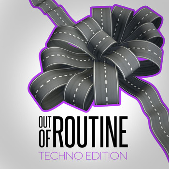 Various Artists - Out of Routine: Techno Edition