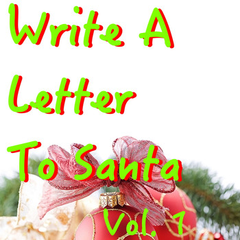 Various Artists - Write A Letter To Santa, Vol. 1