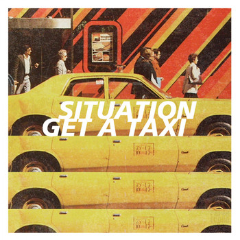 Situation - Get A Taxi