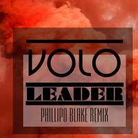 Volo - Leader (Phillipo Blake Remix)