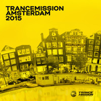 Various Artists - Trancemission Amsterdam 2015