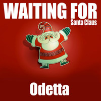 Odetta - Waiting for Santa Claus