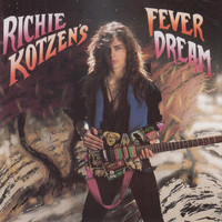 Richie Kotzen - Fever Dream