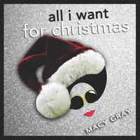 Macy Gray - All I Want for Christmas
