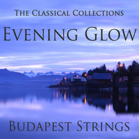 Budapest Strings - The Classical Collections - Evening Glow