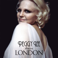 Peggy Lee - Peggy Lee In London