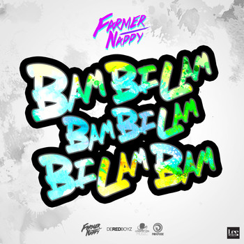 Farmer Nappy - Bambilambambilambilambam - Single