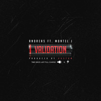 Andreas - Validation (feat. Montel J) - Single