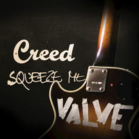Creed - Squeeze Me - Single