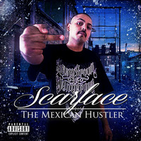 Scarface - Mexican Hustle