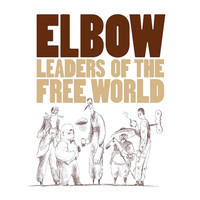 Elbow - Leaders Of The Free World (Deluxe Edition)