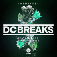 DC Breaks - Breathe (Remixes)