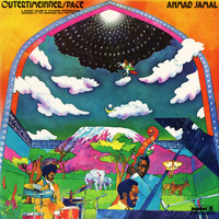 Ahmad Jamal - Outertimeinnerspace (Live)