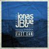 Fast Car by Jonas Blue