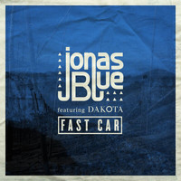 Jonas Blue - Fast Car (Radio Edit)