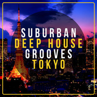 Various Artists - Suburban Deep House Grooves Tokyo