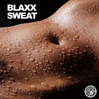 Blaxx - Sweat
