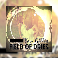 Yan Gillis - Field of Dries