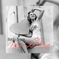Bobbi Briere - New Old Love