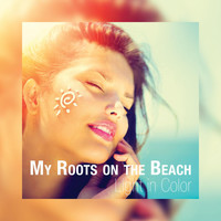 Light in Color - My Roots on the Beach