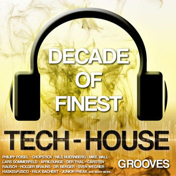Various Artists - Decade of Finest Tech-House Grooves