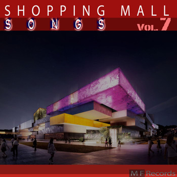 Various Artists - Shopping Mall Songs, Vol. 7