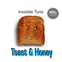 Invisible Tune - Toast & Honey