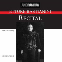 Ettore Bastianini - Ettore Bastianini Recital (Remastered)