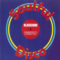 Klassique - Somebody's Loving You