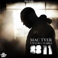 Mac Tyer - Untouchable #11