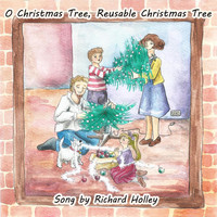 Richard Holley - O Christmas Tree, Reusable Christmas Tree